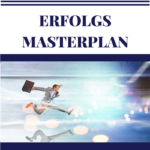 Erfolgs-Masterplan